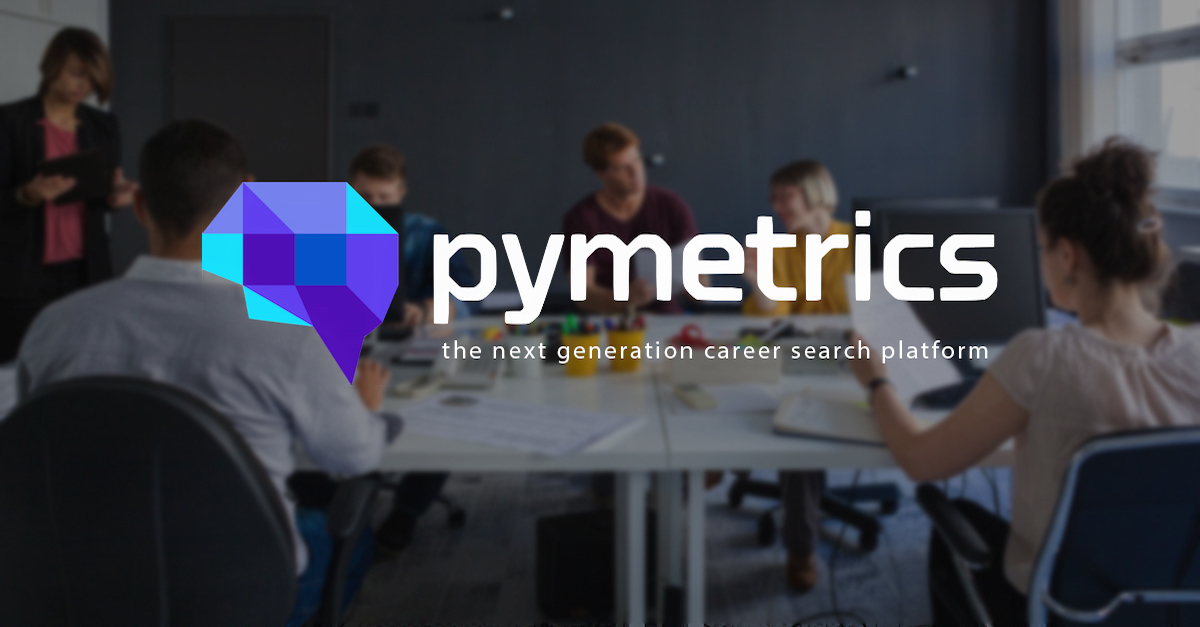 pymetrics | matching talent to opportunity